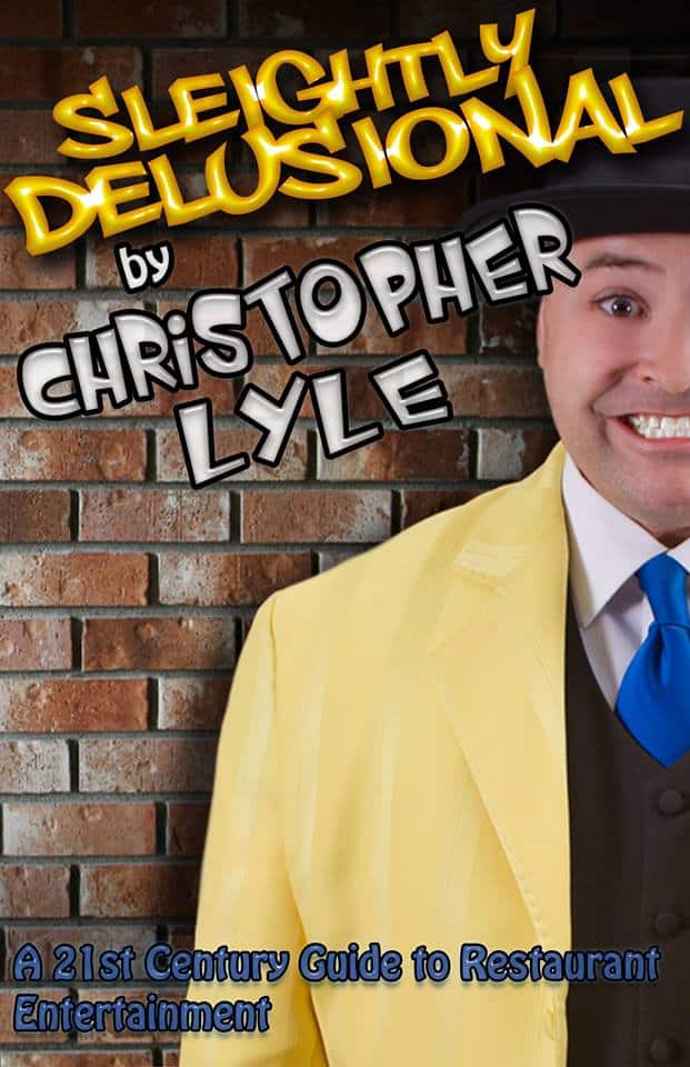 Cover of Slightly Delusional by Christopher Lyle