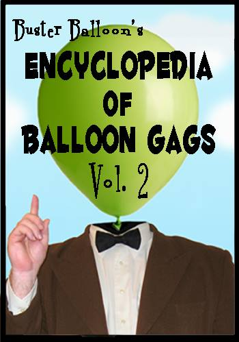 Artwork for Buster's Encyclopedia Balloon Gags Vol 2